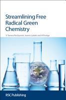 Streamlining Free Radical Green Chemistry PDF