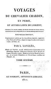 Voyages du chevalier Chardin en Perse, et autres lieux de l'Orient: Suite de la Description du Gouvernment politique, militaire et civil des Persans