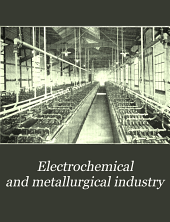Electrochemical and Metallurgical Industry: Volume 4