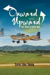 Onward And Upward The Tales Of Carol Ann Book PDF