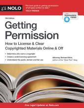 Getting Permission: How to License & Clear Copyrighted Materials Online & Off, Edition 5