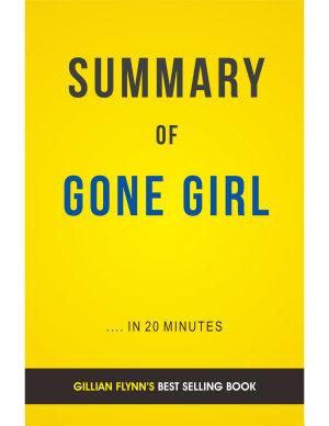 Gone Girl  by Gillian Flynn   Summary   Analysis