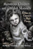 Monstrous Children and Childish Monsters PDF
