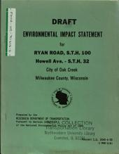 STH-100, Ryan Road, Howell Ave to STH-32, Oak Creek: Environmental Impact Statement