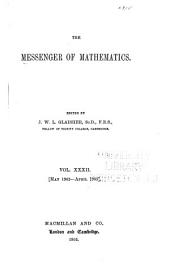 The Messenger of Mathematics: Volume 32