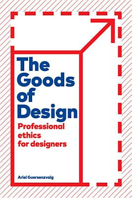 The Goods of Design
