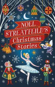 Noel Streatfeild s Christmas Stories Book