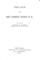 The Life of the Rev. Robert Baird: Part 4