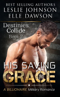 His Saving Grace   Destinies Collide PDF