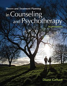 Theory and Treatment Planning in Counseling and Psychotherapy Book