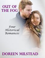 Out of the Fog: Four Historical Romances
