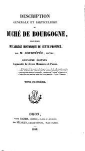 Description générale et particulière du duché de Bourgogne: précédée de l'abrégé historique de cette province, Volume4