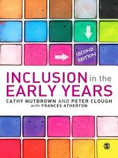 Inclusion in the Early Years: Edition 2