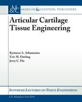 Articular Cartilage Tissue Engineering