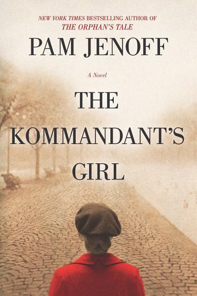 Download The Kommandant s Girl Book