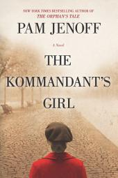 The Kommandant's Girl: Volume 1