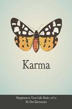 Karma - Happiness in Your Life - Book One