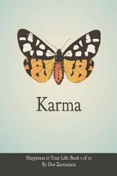 Karma Happiness In Your Life Book One Book PDF