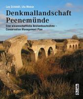 Denkmallandschaft Peenem  nde   eine wissenschaftliche Bestandsaufnahme   Conservation Management Plan PDF