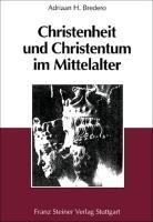 Christenheit und Christentum im Mittelalter PDF