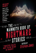 The Mammoth Book of Nightmare Stories PDF