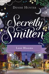 Love Blooms: A Smitten Novella