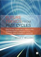 Future Trends from Past Cycles PDF