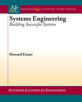 Systems Engineering: Building Successful Systems