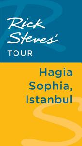 Rick Steves' Tour: Hagia Sophia, Istanbul