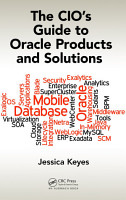 The CIO s Guide to Oracle Products and Solutions PDF