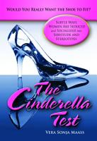The Cinderella Test  Would You Really Want the Shoe to Fit  Subtle Ways Women Are Seduced and Socialized into Servitude and Stereotypes PDF