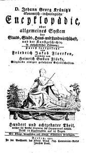 Oeconomische Encyclopädie oder Allgemeines System der Land-, Haus- und Staats-Wirthschaft: in alphabetischer Ordnung, Band 118