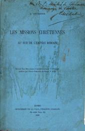 Les missions chrétiennes au sud de l'Empire romain