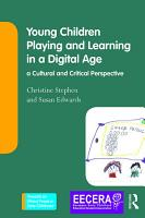 Young Children Playing and Learning in a Digital Age PDF