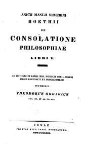 De consolatione philosophiae libri V.