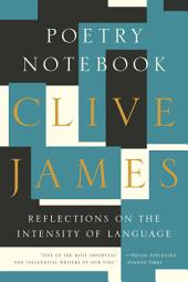 Poetry Notebook: Reflections on the Intensity of Language