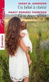 Un bébé à chérir - Ce si doux secret