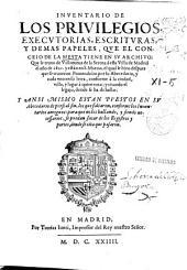 Inuentario de los priuilegios, executorias, escrituras y demas papeles que el Conceio de la Mesta tiene en su archivo, que se truxo de Villanueua de la Serena a esta villa de Madrid el año de 1621...