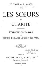 Les Soeurs de Charité: histoire populaire des Soeurs de St Vincent-de-Paul