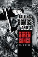 Falling Bombs and Siren Songs PDF