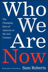 Who We Are Now PDF