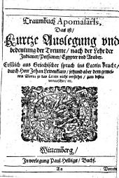 Traumbuch Apomasaris, Das ist, Kurtze Auslegung vnd bedeutung der Treume, nach der Lehr der Indianer, Persianer, Egypter vnd Araber