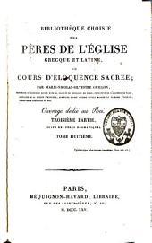 Bibliothèque choisie des Pères de l'Eglise grecque et latine, ou Cours d'éloquence sacrée: Volume8