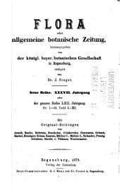 Flora, oder, Botanische Zeitung: welche Recensionen, Abhandlungen, Aufsätze, Neuigkeiten und Nachrichten, die Botanik betreffend, enthält, Band 62
