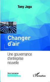 Changer d'air: Une gouvernance d'entreprise nouvelle