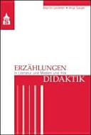 Erz  hlungen in Literatur und Medien und ihre Didaktik PDF