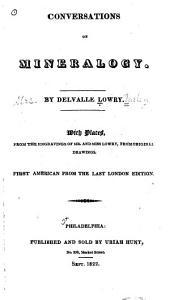 Conversations on Mineralogy: Volume 1