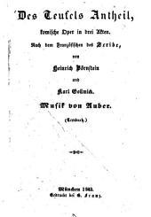 Des Teufels Antheil: komische Oper in drei Akten