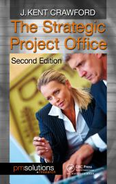 The Strategic Project Office, Second Edition: Edition 2