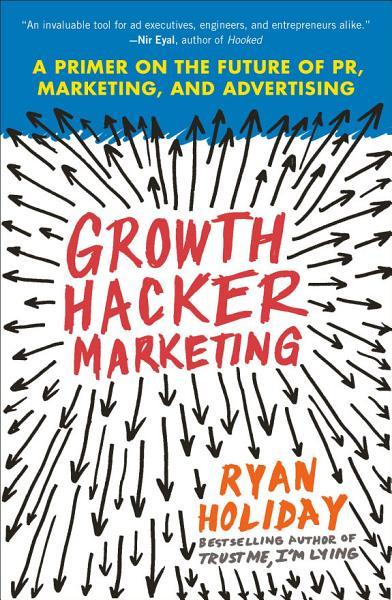 Download Growth Hacker Marketing Book